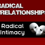 Radical Intimacy: Ten Strategies for a Close, Fulfilling Relationship