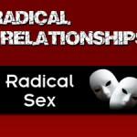 Radical Sex